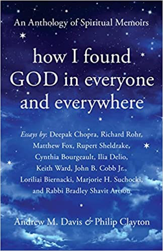 Image result for How I Found God in Everyone and Everywhere: An Anthology of Spiritual Memoirs