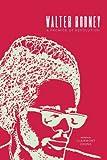 Walter Rodney : A Promise of Revolution, , 1583673296