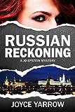 Russian Reckoning: A Jo Epstein Mystery