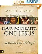#10: Four Portraits, One Jesus: A Survey of Jesus and the Gospels