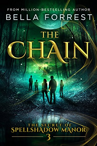 The Secret of Spellshadow Manor 3: The Chain