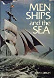 Men, Ships, and the Sea, Villiers, Alan, 0870440187