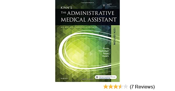 Kinns the administrative medical assistant an applied learning kinns the administrative medical assistant an applied learning approach 13e 9780323396721 medicine health science books amazon fandeluxe Gallery