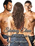 Sharing Elena (Reunion Book 1)