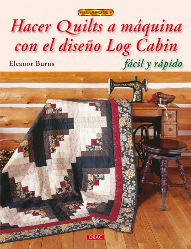 Hacer quilts a maquina con diseno Log Cabin / Make a quilts