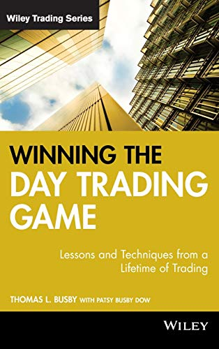 513D%2Bf4DciL - Winning the Day Trading Game: Lessons and Techniques from a Lifetime of Trading