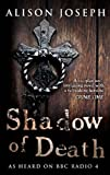 Shadow of Death, Alison Joseph, 0749079363