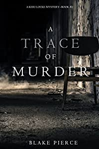 A Trace Of Murder by Blake Pierce ebook deal