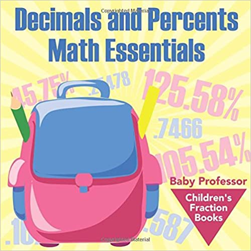 Read Decimals and Percents Math Essentials: Children's Fraction Books PDF, azw (Kindle)