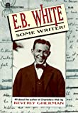 E. B. White, Beverly Gherman, 0688128262