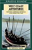 West Coast Adventures, Adrienne Mason, 155153990X