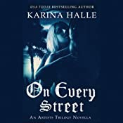 On Every Street: The Artists Trilogy | Karina Halle