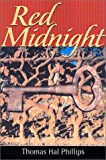 Red Midnight, Thomas Hal Phillips, 1578064740