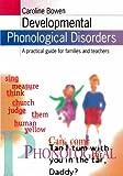 Developmental Phonological Disorders, Caroline Bowen, 0864312563