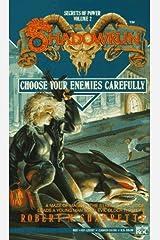 Shadowrun 02: Choose Your Enemies Carefully Mass Market Paperback