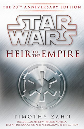 Star Wars: Heir to the Empire, 20th Anniversary Edition (Star Wars Heir To The Empire Hardcover)