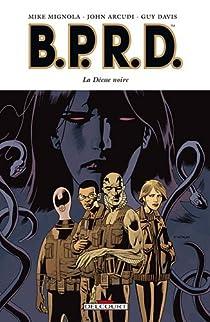 Book's Cover ofBPRD Tome 10 : La déesse noire
