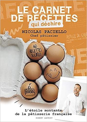 Amazon.fr , Le Carnet de recettes qui déchire , Nicolas PACIELLO, Philippe  CONTICINI , Livres
