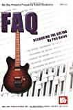 Recording the Guitar, Phil Gates, 0786635975