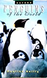 Penguins of the World, Pauline Reilly, 0195535472