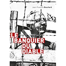Le banquier du diable: Biographie (French Edition)