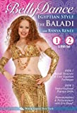 The Baladi: Bellydance Egyptian Style, with Ranya Renée (TWO-DVD SET): Open level traditional Egyptian style belly dance classes, Arabic-style belly dance instruction, Egyptian bellydancing how-to