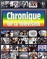 Chronique de la television par Marcillac