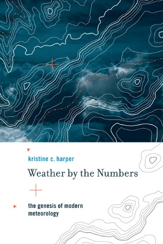 Weather By The Numbers Genesis Of Modern Meteorology Transformations Studies In History Science And Technology Paperback January 13 2012