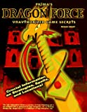Dragon Force Unauthorized Game Secrets, Michael Knight, 0761510974