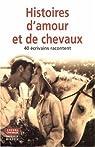 Histoires d'amour (et de chevaux) par Gouraud