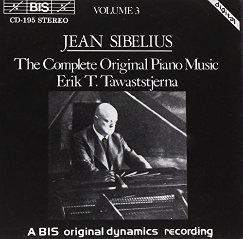 Music Original Piano Complete (Sibelius: The Complete Original Piano Music (Volume 3))