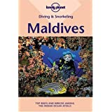 Lonely Planet Diving & Snorkeling Maldives 1st Ed.: 1st Edition