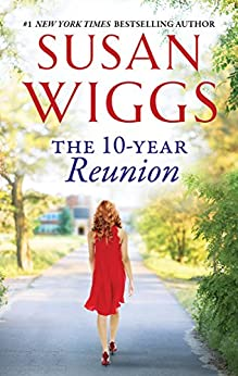 The 10-Year Reunion by [Wiggs, Susan]