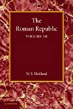 The Roman Republic: Volume 3, Heitland, William Everton, 1107642639