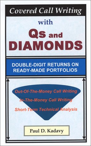 Download Covered Call Writing with Qs and Diamonds: Double-Digit Returns on Ready-Made Portfolios ebook