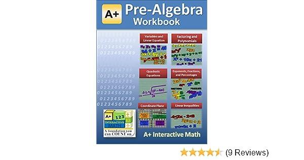 Pre-Algebra (7th or 8th Grade) Math Workbook (Printed B&W