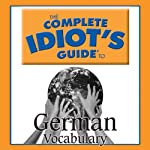 The Complete Idiot's Guide to German, Vocabulary |  Linguistics Team