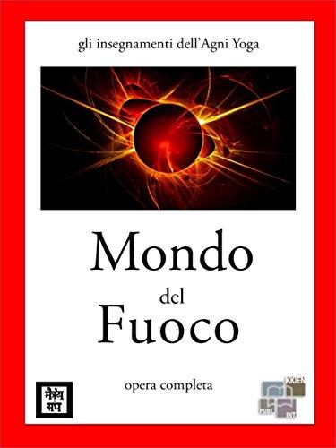 Amazon.com: Mondo del fuoco (gli insegnamenti dellAgni Yoga ...