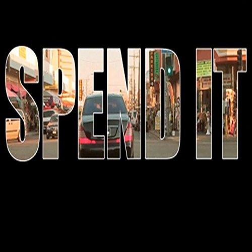 Spend It - Single (Tribute to 2 Chainz, 2Chainz, 2 Chains, Tity Boi, 2 Chainz aka Tity Boi, Tity Boi aka 2 Chainz) - Chainz Style 2