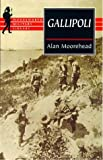 Front cover for the book Gallipoli by Alan Moorehead