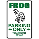 """StickerPirate Frog Parking Only Violators Will Be Toad 8"""" x 12"""" Metal Novelty Sign Aluminum S045"""