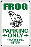 "StickerPirate Frog Parking Only Violators Will Be Toad 8"" x 12"" Metal Novelty Sign Aluminum S045"