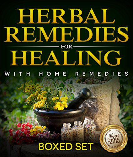 Herbal Remedies For Healing With Home Remedies: 3 Books In 1 Boxed Set by [Publishing, Speedy]