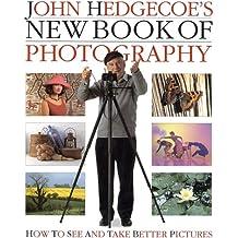 John Hedgecoe's New Book of Photography