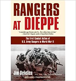 Book Rangers at Dieppe: The First Combat Action of U.S. Army Rangers in World War II (Paperback) - Common