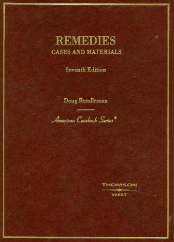 Remedies: Cases and Materials (American Casebook)