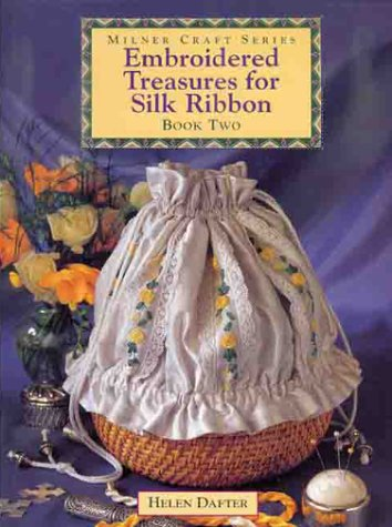 American Crafts Seasons Ribbon (Embroidered Treasures for Silk Ribbon - Book Two)