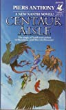 Centaur Aisle, Piers Anthony, 0345335716