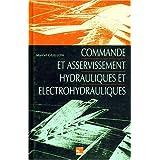 Commande et Asservissement Hydrauliques et Electro.