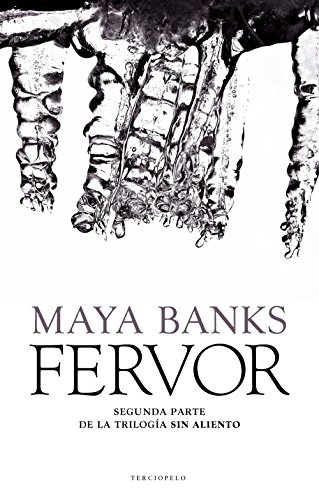 Fervor (Sin aliento nº 2) (Spanish Edition)